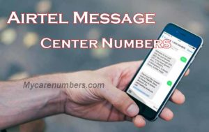 {Latest} Airtel Message Centre Number List All States