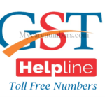 GST Helpline Number & GST Customer Care Toll Free Numbers