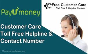 PayUMoney Customer Care Number | 24*7 Hours Toll Free Numbers
