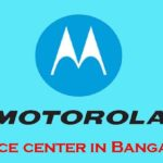 Motorola Service Center Bangalore | Address | Emails | Helpline Numbers
