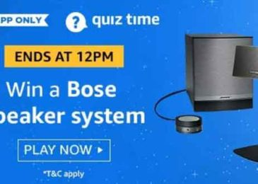 Amazon Quiz 30 July 2019 Answers – Win Bose Speakers