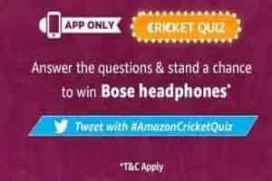 Amazon Cricket Quiz Answers August 2019 – Win Bose Headphones